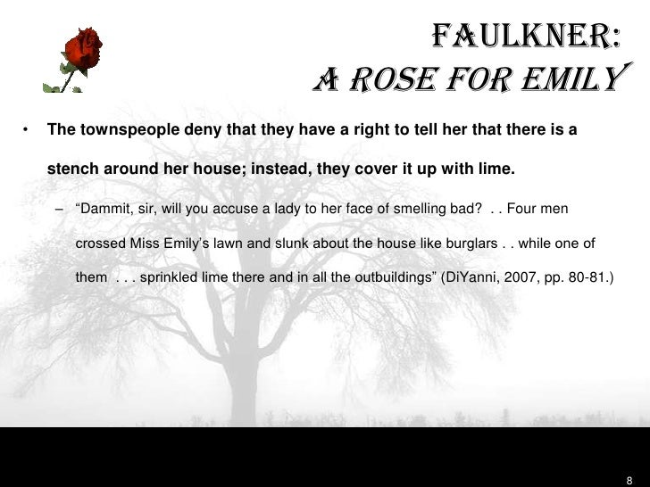 """a rose for emily emily as a tradition a duty and a care essay English 4 ap winter break assignment – """"a rose for emily""""  emily as """"a  tradition, a duty, and a care a sort of hereditary obligation upon the town"""" (part 1."""