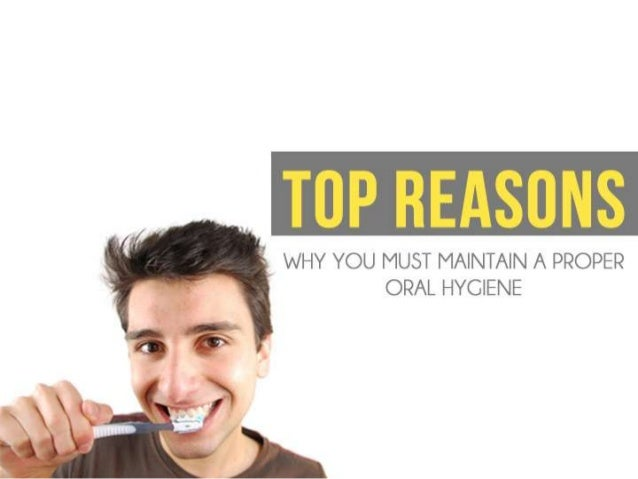 how to maintain proper oral hygiene