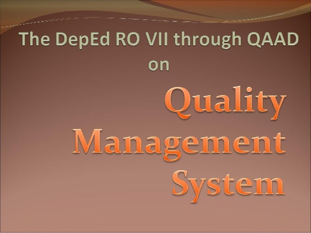 How does the Region throughQAAD achieve that goal?By installing Quality Management System (QMS)!