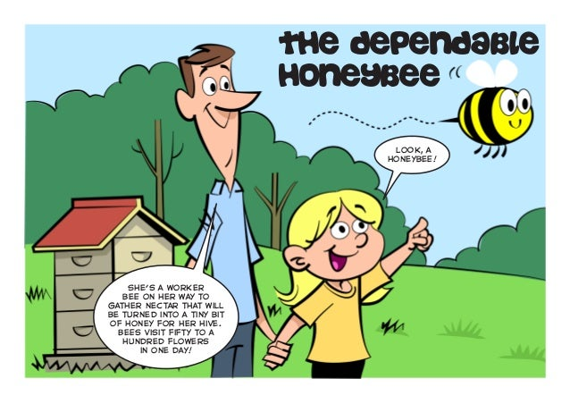 The Dependable                            Honeybee                                  Look, a                               ...