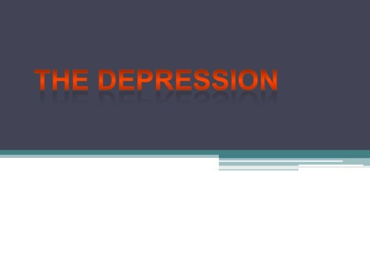 The Depression<br />