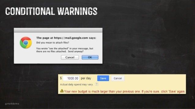 @mattdanna Conditional Warnings