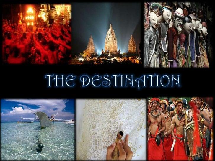 THE DESTINATION<br />