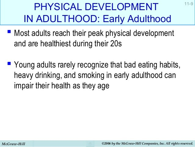 a comparison of the physical development in young adults 2013-05-09  risk & protective factors  positive physical development  changing the rules: a guide for youth and young adults with mental health conditions who want to change policy.