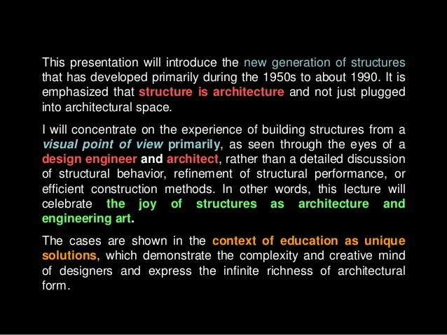 This presentation will introduce the new generation of structures that has developed primarily during the 1950s to about 1...