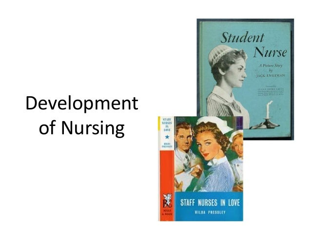 evolution of nursing The continuing evolution of advanced practice nursing it is important to note at the outset that the various evolu- tionary paths of the specialties we will describe are not more or.