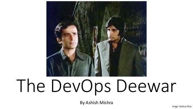 The DevOps Deewar by Ashish Mishra Slide 2