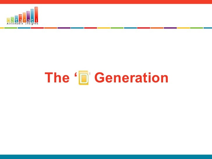 The '' Generation<br />www.datarati.com.au<br />