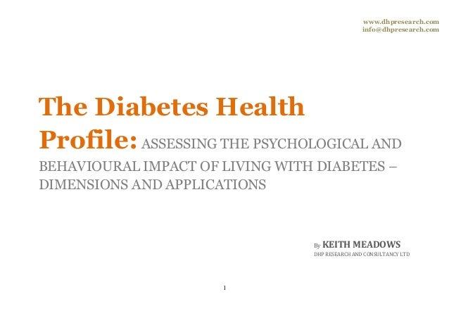 www.dhpresearch.com                                                 info@dhpresearch.comThe Diabetes HealthProfile: ASSESS...