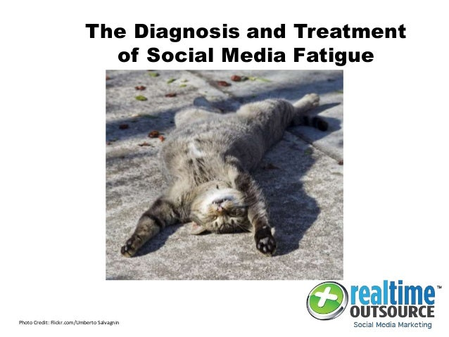 The Diagnosis and Treatment of Social Media Fatigue Photo Credit: Flickr.com/Umberto Salvagnin