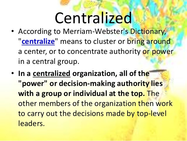 difference between centralization and decentralization Difference between centralization and decentralization in political science centralization and decentralization what is the difference between a liberal and a socialist.