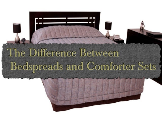 The Difference Between Bedspreads And Comforter Sets