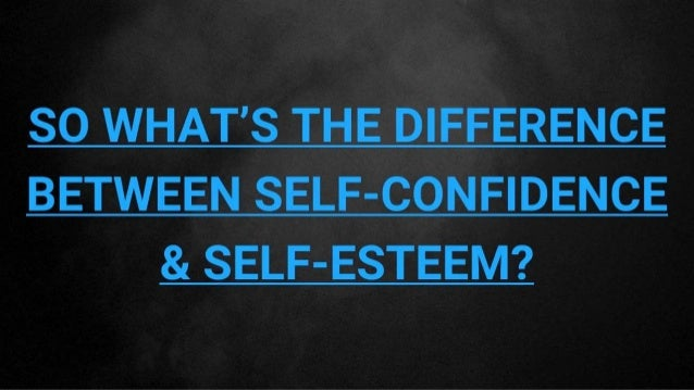 difference between self esteem and self Speaker : apaar has asked the difference between self-esteem and self-respect there is a great difference just going close to these two words and looking directly at them will tell us the difference.