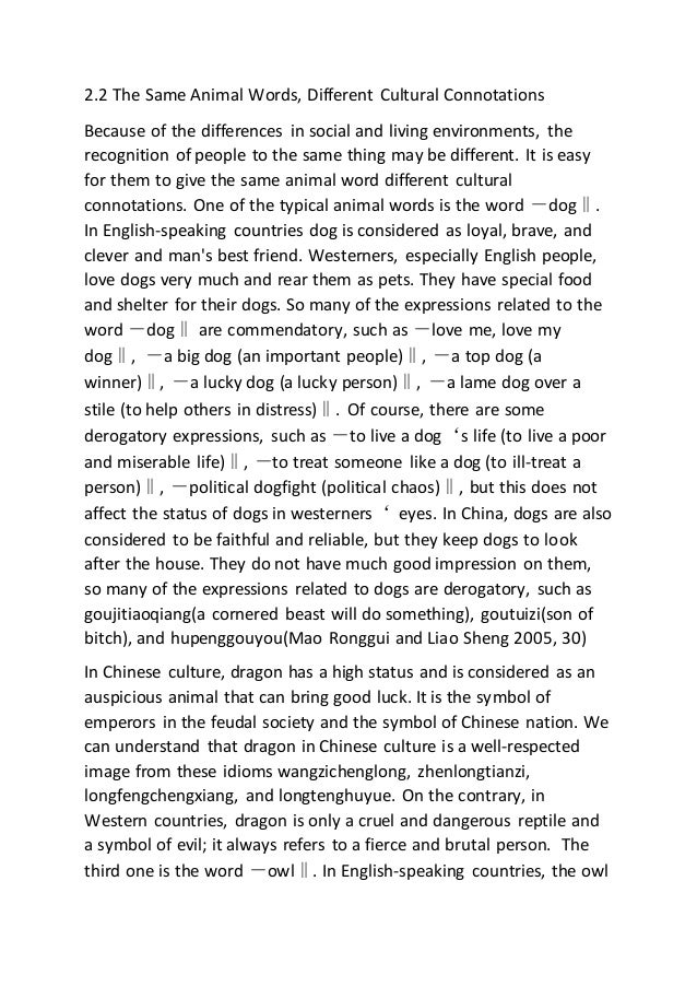 connotations of animal words in english and chinese languages essay Positive connotations edit occasionally, slang words with a negative  the mandarin chinese word for dog attest to the animal's  a chinese-english.