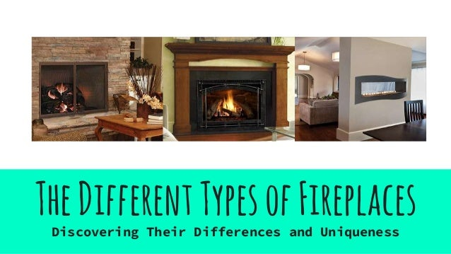 Charming The Different Types Of Fireplaces. TheDifferentTypesofFireplacesDiscovering  Their Differences And Uniqueness ...