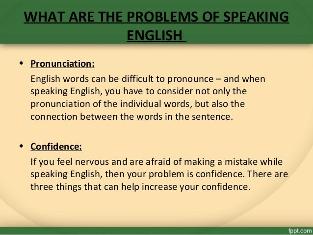 The difficulties that students face to speak English