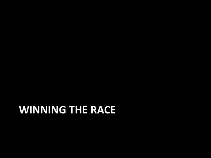 Winning the Race<br />