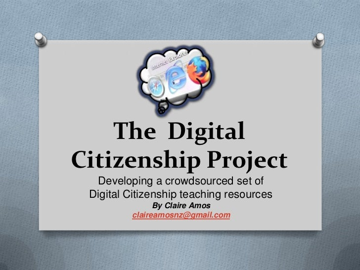 The DigitalCitizenship Project  Developing a crowdsourced set of Digital Citizenship teaching resources               By C...