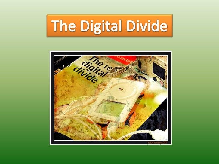 The Digital Divide<br />