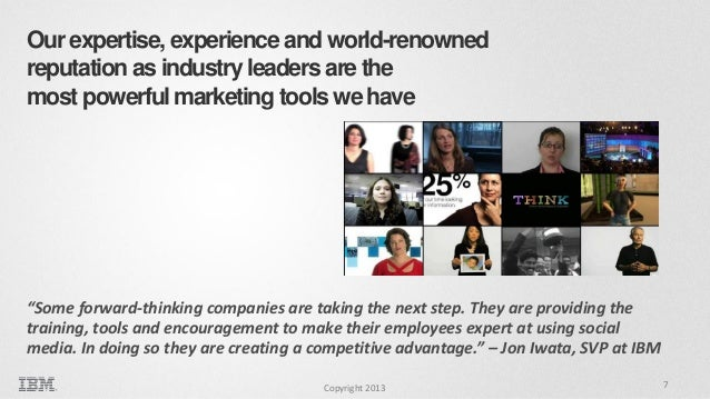 Our expertise, experience and world-renowned reputation as industry leaders are the most powerful marketing tools we have ...