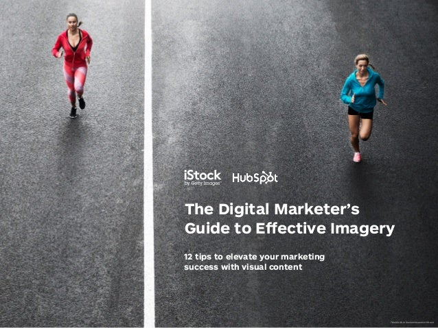 The Digital Marketer's Guide to Effective Imagery 12 tips to elevate your marketing success with visual content 78400229, ...