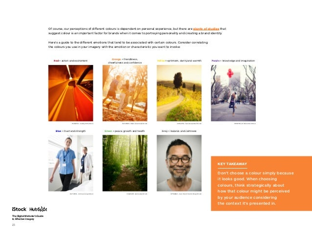 The Digital Marketer's Guide to Effective Imagery 25 Of course, our perceptions of different colours is dependent on perso...