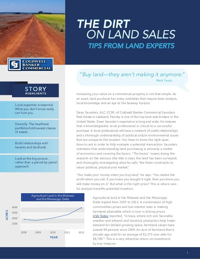 "THE DIRT ON LAND SALES TIPS FROM LAND EXPERTS  ""Buy land—they aren't making it anymore."" 						  STORY HIGHLIGHTS  Mark Tw..."