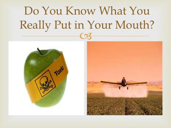 Do You Know What You Really Put in Your Mouth?
