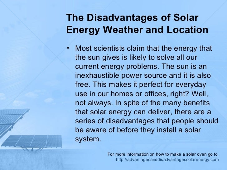 The Disadvantages Of Solar Energy Weather And Location
