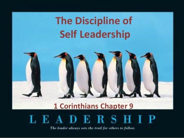 The Discipline of Self Leadership  1 Corinthians Chapter 9
