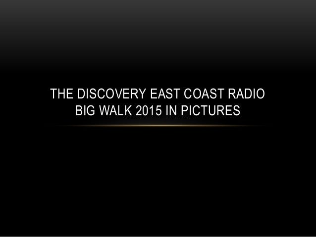 THE DISCOVERY EAST COAST RADIO BIG WALK 2015 IN PICTURES