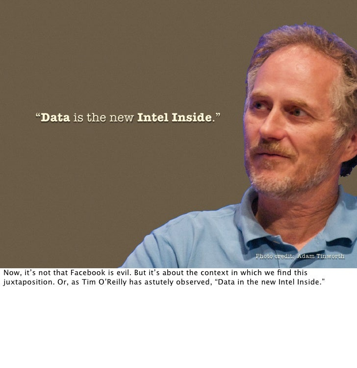 """""""Data is the new Intel Inside.""""                                                                          Photo credit: Ada..."""