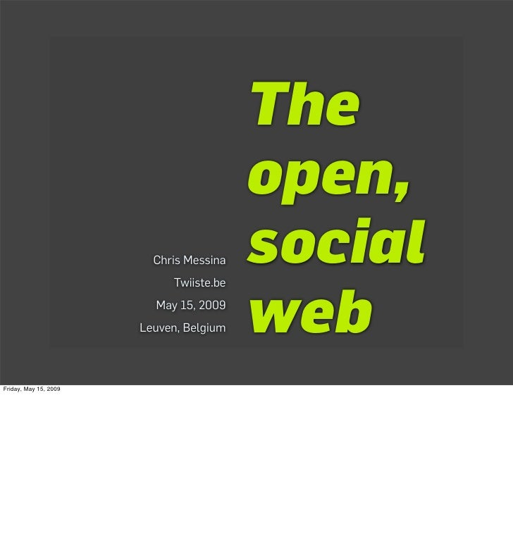 The                                          open,                          Chris Messina   social                        ...