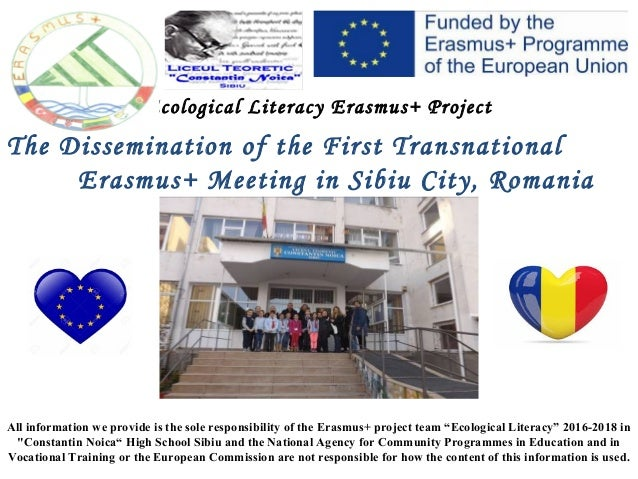 Ecological Literacy Erasmus+ Project The Dissemination of the First Transnational Erasmus+ Meeting in Sibiu City, Romania ...