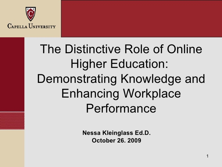 Demonstrating Knowledge and Enhancing Workplace Performance in Online  Higher Education Nessa Kleinglass Ed.D. October 26....