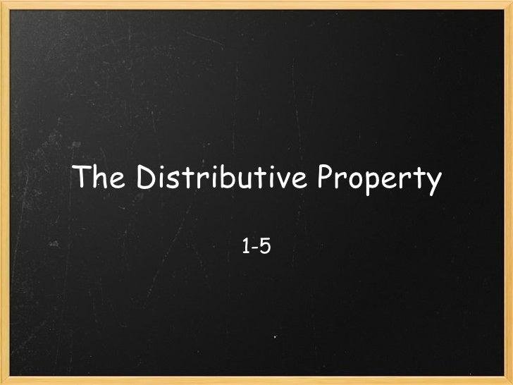 The Distributive Property 1-5
