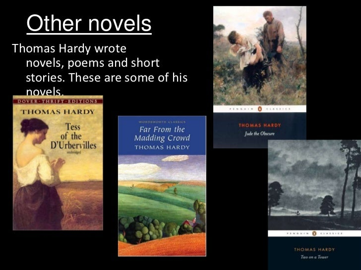 the portrayal of sexuality in the short stories and novels of thomas hardy Thomas hardy short fiction analysis although the short stories of thomas hardy share with his novels the fictional one can see the obsessiveness and sexual.