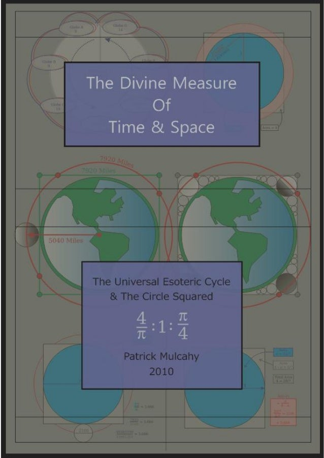 The Divine Measure of Time & Space                       January 27, 2013                      [This is a work in progress...
