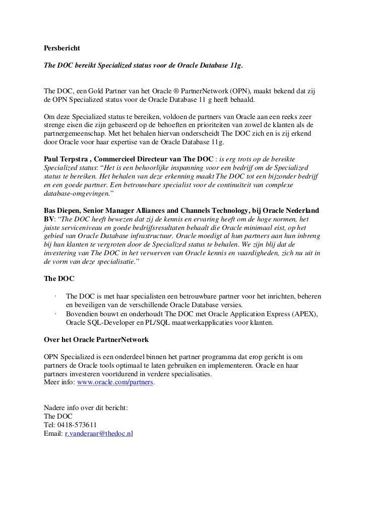 PersberichtThe DOC bereikt Specialized status voor de Oracle Database 11g.The DOC, een Gold Partner van het Oracle ® Partn...