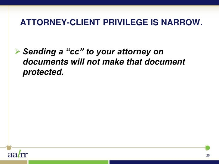 Attorney Client Privilege Workplace Investigations