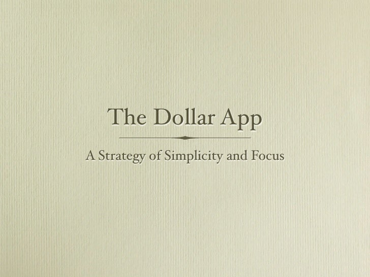 The Dollar App A Strategy of Simplicity and Focus