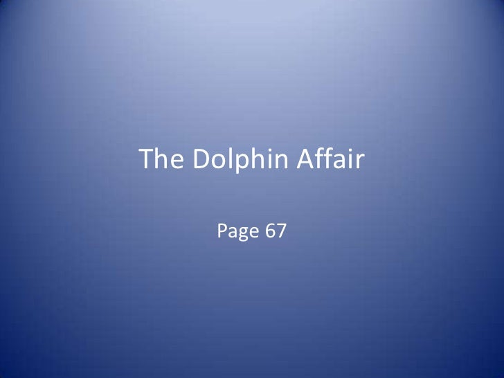 The Dolphin Affair<br />Page 67<br />