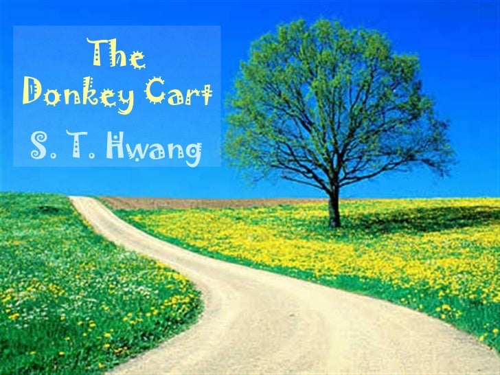 The Donkey Cart S. T. Hwang