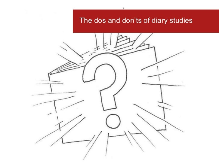 The dos and don'ts of diary studies<br />