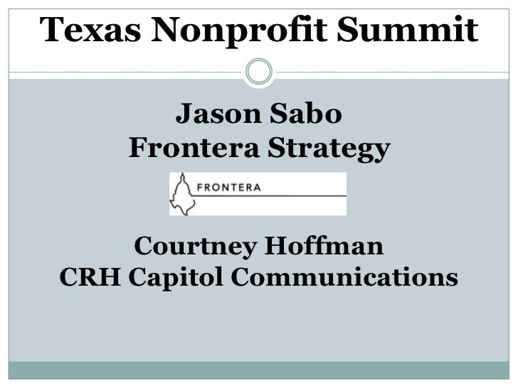 Texas Nonprofit Summit       Jason Sabo    Frontera Strategy    Courtney HoffmanCRH Capitol Communications