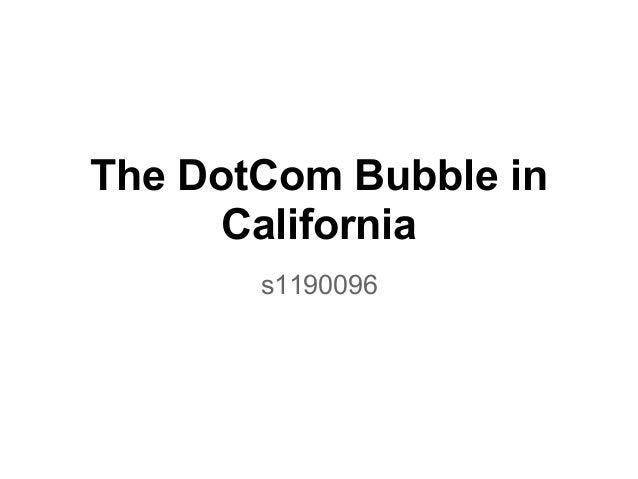 The DotCom Bubble in California s1190096