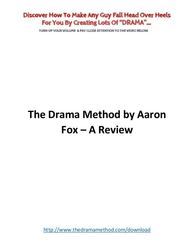 The Drama Method by Aaron Fox – A Review  http://www.thedramamethod.com/download