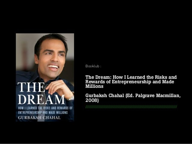 Booklub : The Dream: How I Learned the Risks and Rewards of Entrepreneurship and Made Millions Gurbaksh Chahal (Ed. Palgra...