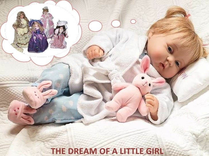 THE DREAM OF A LITTLE GIRL