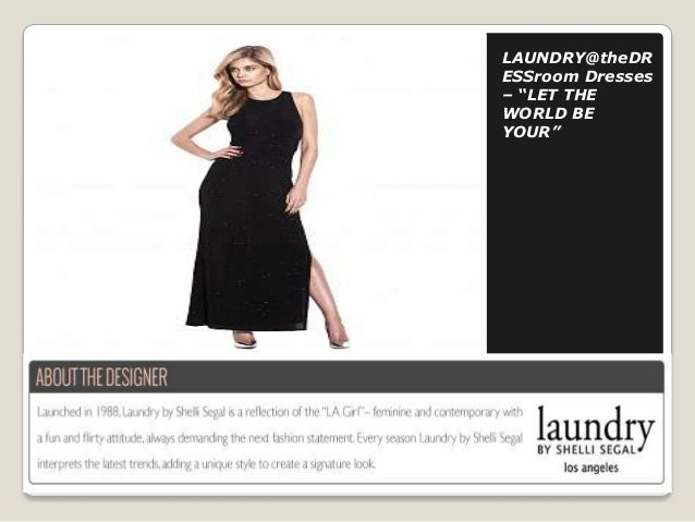 """LAUNDRY@theDR ESSroom Dresses – """"LET THE WORLD BE YOUR"""""""